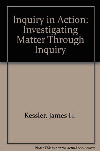 Inquiry in Action: Investigating Matter Through Inquiry