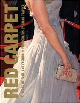 Book Red Carpet: 21 Years of Fame and Fashion, Updated Edition
