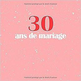 30 Ans De Mariage Livre Danniversaire Livre Dor Mariage