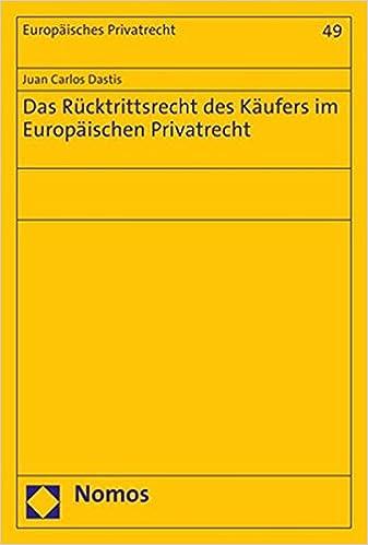 Das Rucktrittsrecht Des Kaufers Im Europaischen Privatrecht