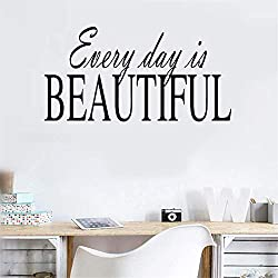 Gonkar Vinyl Wall Decal Wall Stickers Art Decor Every Day is Beautiful