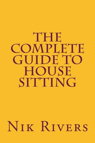 Book Cover: The Complete Guide to House Sitting