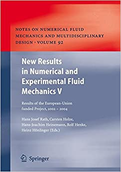 Book New Results in Numerical and Experimental Fluid Mechanics V: Contributions to the 14th STAB/DGLR Symposium Bremen, Germany 2004 (Notes on Numerical Fluid Mechanics and Multidisciplinary Design) (v. 5)