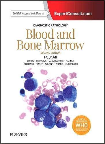 Diagnostic Pathology: Blood and Bone Marrow: Published by