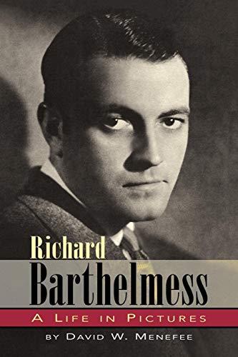 Richard Barthelmess - A Life in