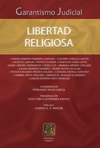 Garantismo official: Libertad religiosa (Biblioteca Jurídica Porrúa) (Spanish Edition)