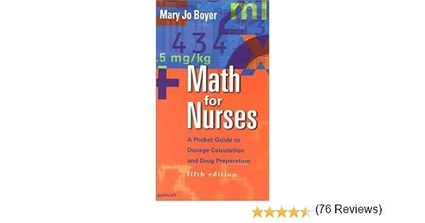 Math for Nurses: A Pocket Guide to Dosage Calculation and Drug ...