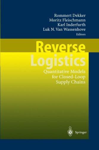 (Reverse Logistics: Quantitative Models for Closed-Loop Supply Chains)