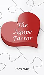 The Agape Factor: Practical Guidelines for Successful Relationships from I Corinthians 13 (WordMaster Bible Study Library)