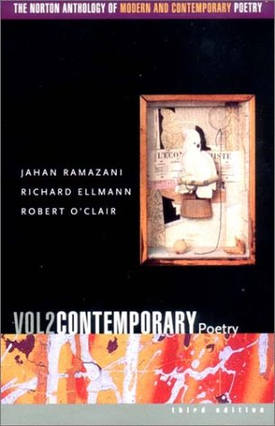 The Norton Anthology of Modern and Contemporary Poetry, Volume 2: Contemporary Poetry