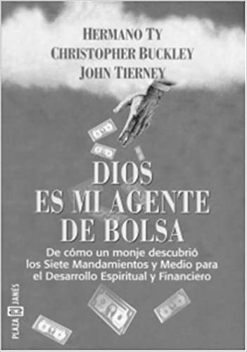 Dios Es Mi Agente De Bolsa Spanish Edition 9781400001057
