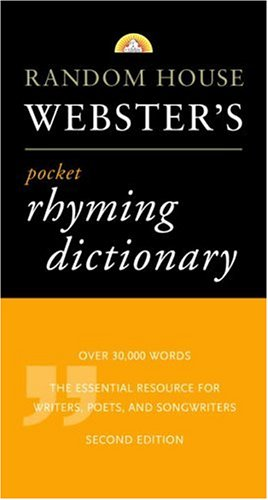 Random House Webster's Pocket Rhyming Dictionary: Second Edition (Pocket Reference - Pocket Rhyming Dictionary Websters
