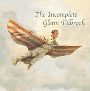 The Incomplete Glenn Tilbrook