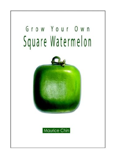 Download Grow Your Own Square Watermelon pdf epub
