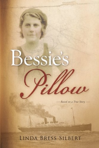 Bessie's Pillow: A Young Immigrant's Journey
