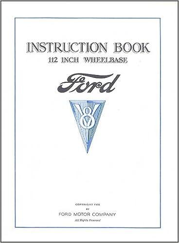 How To Measure Wheel Base >> Instruction Book 112 Inch Wheelbase Ford V8 1934 Amazon