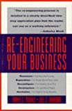 img - for Re-Engineering Your Business book / textbook / text book
