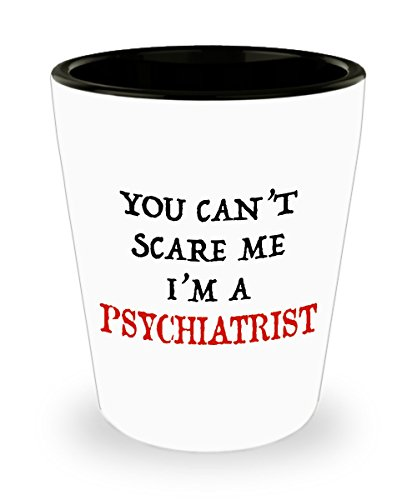 Halloween Gifts for Psychiatrist - I'm Not Scared I'm a Psychiatrist Shot Glass for Men, Women, Him, and Her - 1.5 oz Ceramic Scary Shot Glass