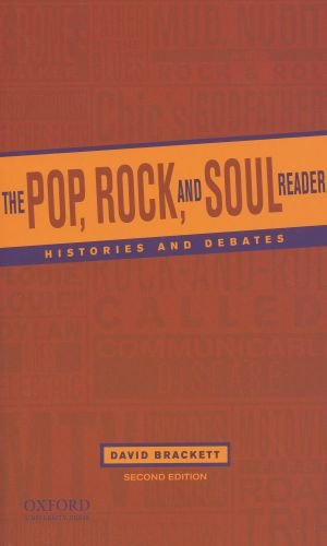 The Pop, Rock, and Soul Reader: Histories and Debates