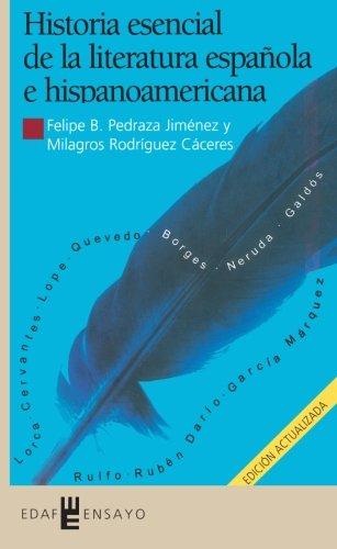 Historia esencial de la literatura española e...