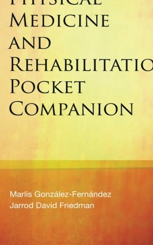 (Physical Medicine & Rehabilitation Pocket Companion)