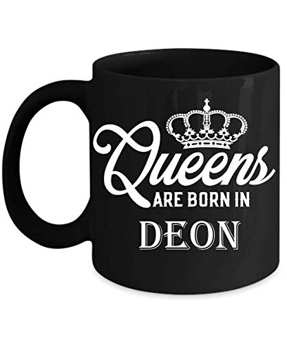 Queens Are Born In DEON 11oz Mug Gift Gifts,Family GIFTS,Dad Mug