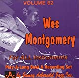 Vol. 62, Wes Montgomery For All Instruments (Book & CD Set)