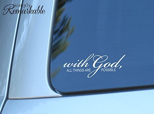 (Vinyl Decal Sticker for Computer Wall Car Mac Macbook and More - With God All Things are Possible - 8 x 3 inches White)