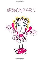 Branding Girls