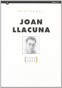 Elitetorrent Descargar Joan Llacuna. Centenari (1905-2005) PDF Gratis