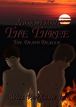 Stormfront: The Three (Stormfront: The Death Dealer Book 1) by [Van Stone Jr, Will]