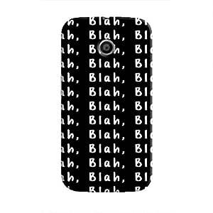 Cover It Up Blah, Blah, Blah Hard Case For Moto E