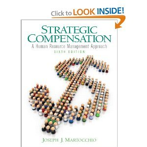 Strategic Compensation 6th (Sixth) Edition byMartocchio pdf epub
