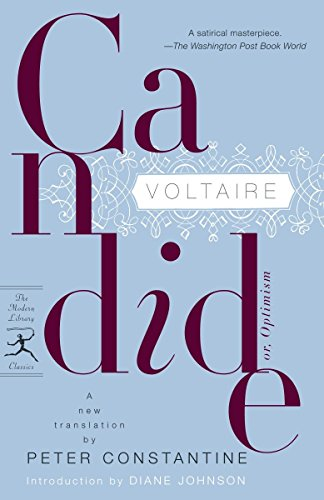 Candide: or, Optimism (Modern Library Classics) by Voltaire/ Constantine, Peter (TRN)/ Johnson, Diane (INT)