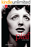 Piaf - Uma Vida