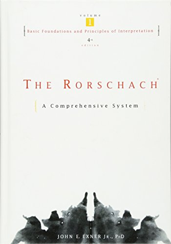 The Rorschach, Basic Foundations and Principles of Interpretation Volume 1