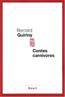 Contes carnivores par Quiriny