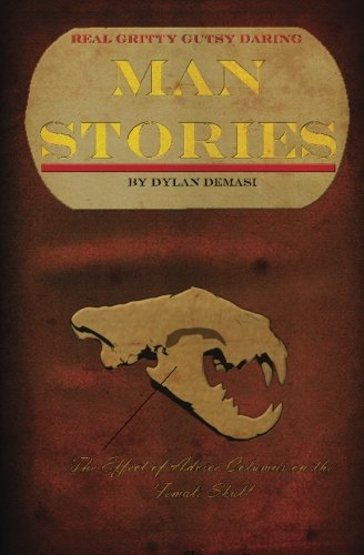 Download Real, Gritty, Gutsy, Daring Man Stories PDF