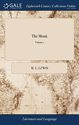 The Monk: A Romance. In two Volumes. ... of 2; Volume 1