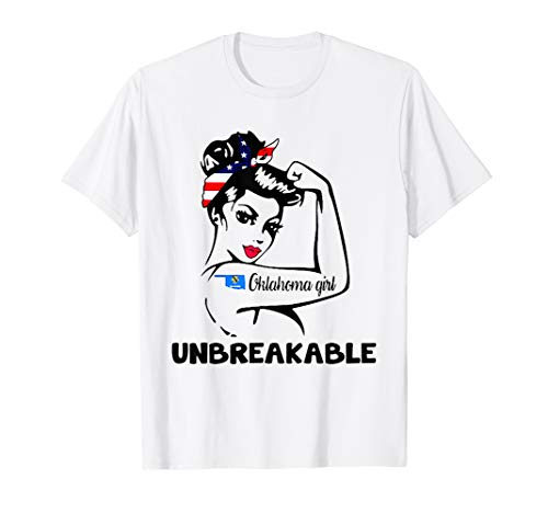 Unbreakable Oklahoma Girl - Oklahoma Lady T shirt