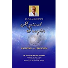 Mystical Insights: Knowing the Unknown