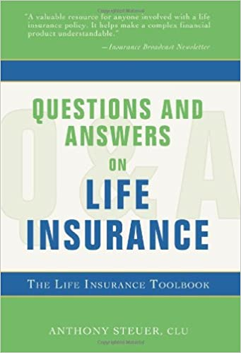 Questions and answers on life insurance the life insurance toolbook questions and answers on life insurance the life insurance toolbook 0th edition fandeluxe Images