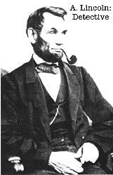 Abraham Lincoln: Detective