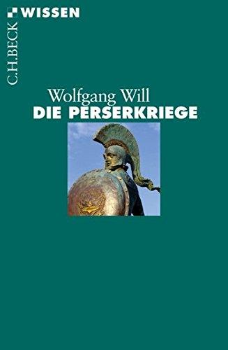 Die Perserkriege (Beck'sche Reihe)