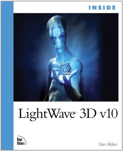 Inside LightWave 3D v10 by Dan Ablan, Publisher : New Riders Press