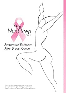 The Next Step vol.1: Restorative Exercises After Breast Cancer