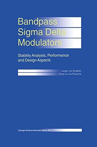Bandpass Sigma Delta Modulators: Stability Analysis, Performance and Design Aspects