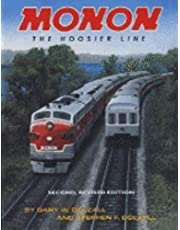 Monon, Revised Second Edition: The Hoosier Line