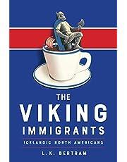 The Viking Immigrants: Icelandic North Americans