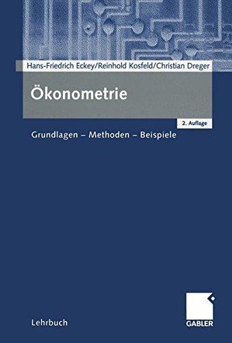 Ökonometrie: Grundlagen - Methoden - Beispiele